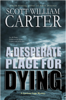 Scott William Carter - A Desperate Place for Dying  artwork