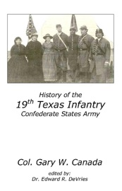 Download History of the 19th Texas Infantry, C.S.A.