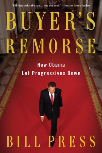 Bill Press - Buyer's Remorse