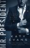 Katy Evans - Mr. President artwork