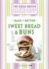 Great British Bake Off - Bake It Better No7 Sweet Bread  Buns