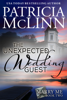 Patricia McLinn - The Unexpected Wedding Guest (Marry Me, Book 2) artwork
