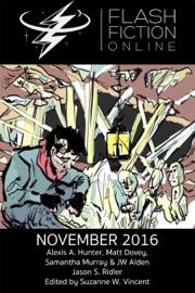 Flash Fiction Online November 2016