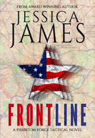 Front Line: A Phantom Force Tactical Novel (Book 3)