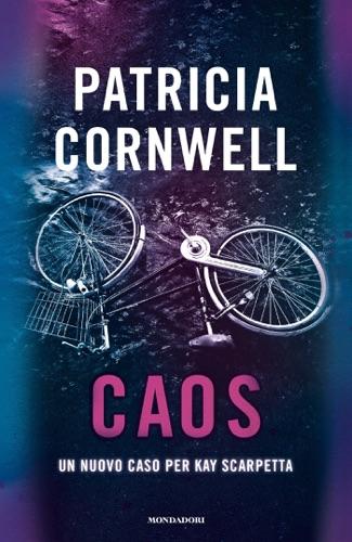 Patricia Cornwell - Caos