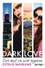 Estelle Maskame - DARK LOVE - Dich darf ich nicht begehren Grafik