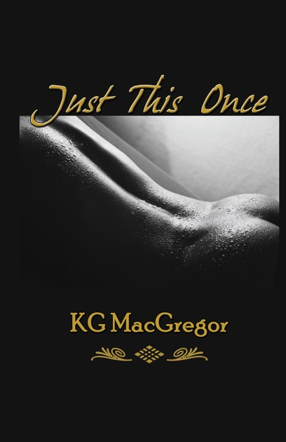 Just This Once By Kg Macgregor On Apple Books