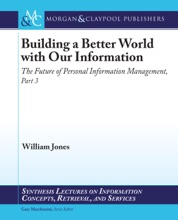 Building A Better World With Our Information