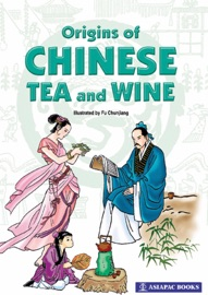 ORIGINS OF CHINESE TEA & WINE