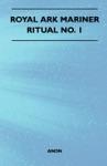 Royal Ark Mariner - Ritual No 1