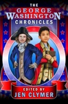 The George Washington Chronicles