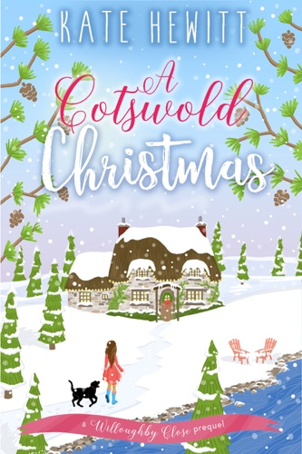 Kate Hewitt - A Cotswold Christmas