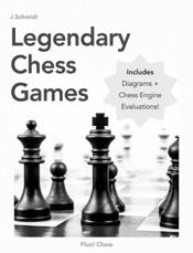 Legendary Chess Games