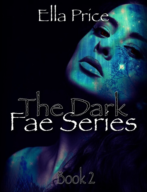 898576de4727 The Dark Fae  Book 2 by Ella Price on Apple Books