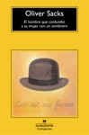 El Hombre Que Confundi A Su Mujer Con Un Sombrero