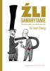 Ha-Joon Chang - Źli samarytanie. Mit wolnego handlu i tajna historia kapitalizmu artwork