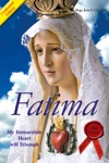 Fatima - In The End My Immaculate Heart Will Triumph