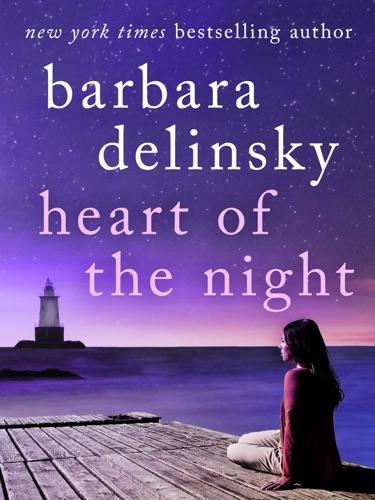 Barbara Delinsky - Heart of the Night