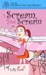 I Scream You Scream A Willow Crier Cozy Mystery Book 2