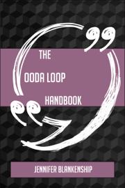 The OODA Loop Handbook