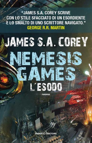 Nemesis Games. L'esodo