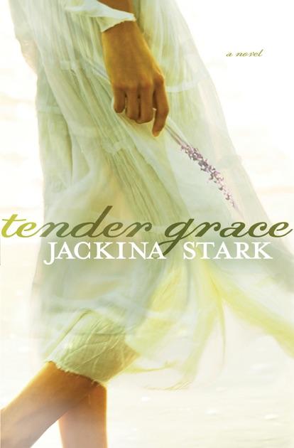 Tender Grace By Jackina Stark On Apple Books