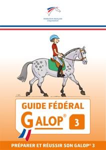 Guide Fédéral Galop® 3 Book Cover