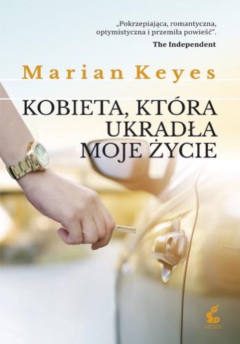 Marian Keyes - Kobieta, która ukradła moje życie