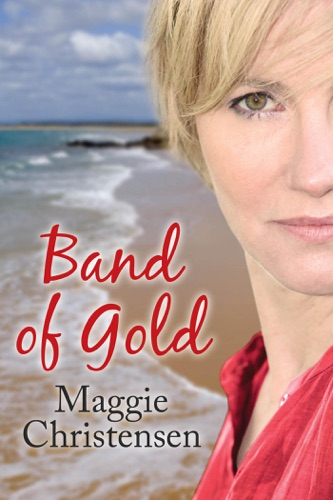 Maggie Christensen - Band of Gold
