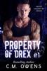 C.M. Owens - Property of Drex (Book 1) bild