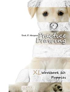 Practice Drawing - XL Workbook 10: Puppies