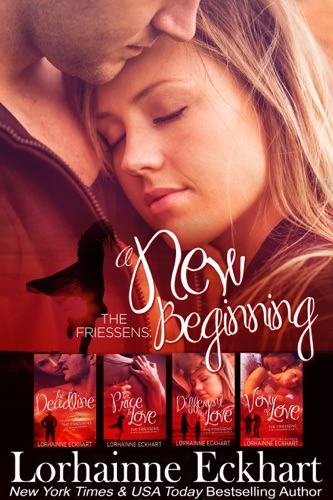 Lorhainne Eckhart - The Friessens: A New Beginning, The Collection