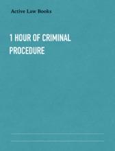 1 Hour Of Criminal Procedure
