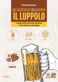 Gli ingredienti della birra: il luppolo Book Cover