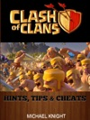 Clash Of Clans Hints Tips  Cheats