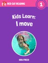 Kids Learn I Move