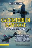 Cacciatori di kamikaze. Lo scontro decisivo