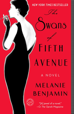 The Swans of Fifth Avenue - Melanie Benjamin book
