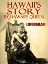 Hawaiis Story By Hawaiis Queen