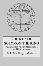 The Key of Solomon the King by S  L  MacGregor Mathers on Apple Books