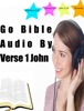 Go Bible Audio by Verse 1 John