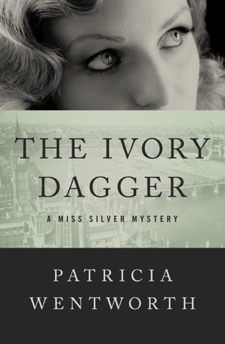 Patricia Wentworth - The Ivory Dagger