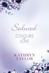 Seduced - Colours Of Love