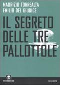 Il segreto delle tre pallottole Book Cover