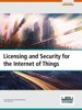 Licensing and Security for the Internet of Things