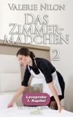 Das Zimmermädchen 2 - Erotischer Roman: 1. Kapitel - Leseprobe