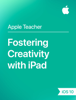 Apple Education - Fostering Creativity with iPad iOS 10 artwork