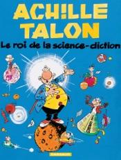 Download and Read Online Achille Talon - Tome 10 - Le roi de la science diction