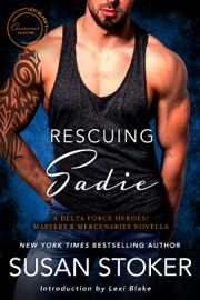 Rescuing Sadie: A Delta Force Heroes & Masters and Mercenaries Novella PDF Download
