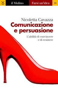 Comunicazione e persuasione Book Cover